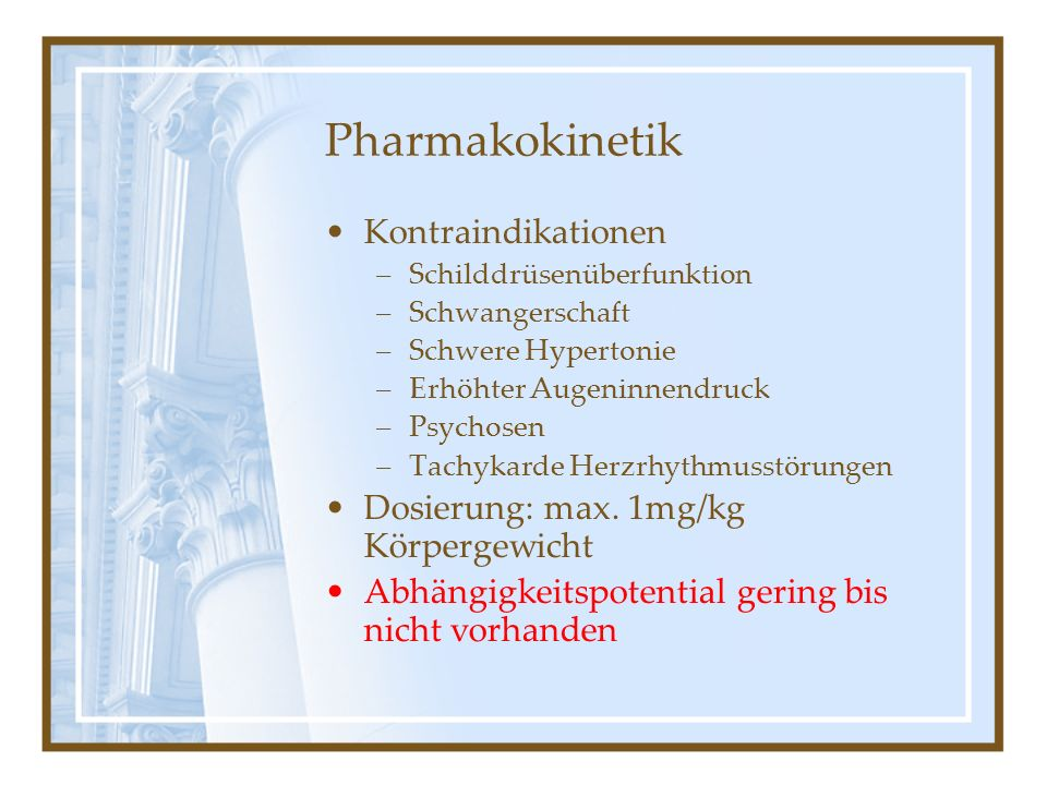 Pharmakokinetik Kontraindikationen