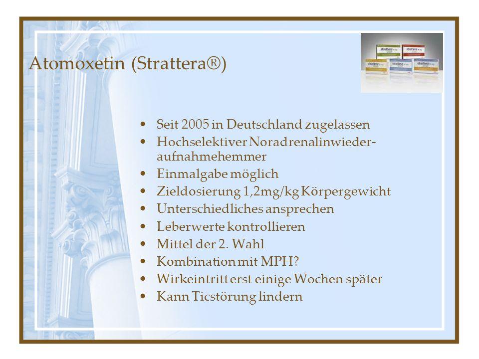 Atomoxetin (Strattera®)