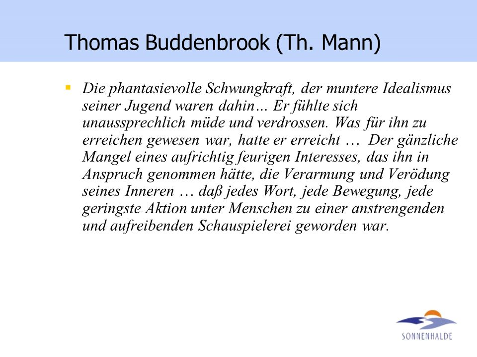 Thomas Buddenbrook (Th. Mann)