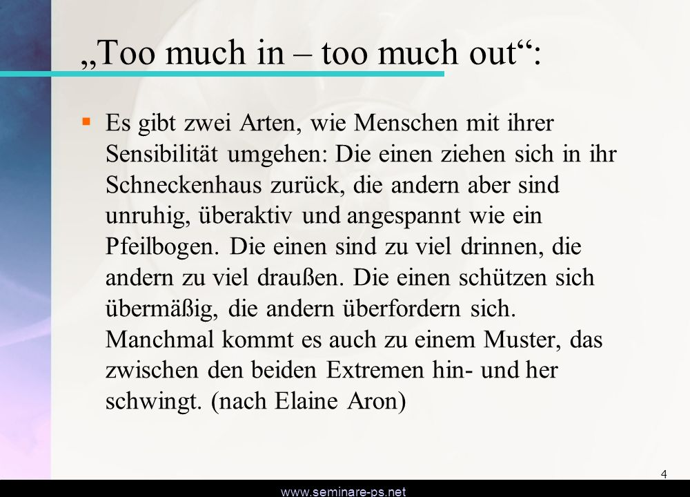 """Too much in – too much out :"