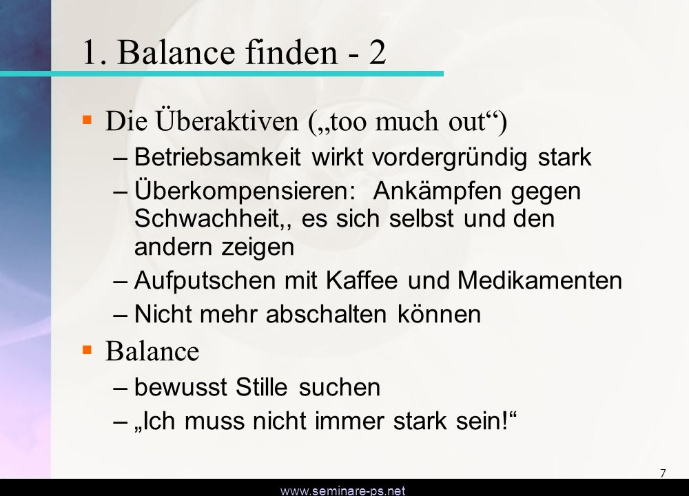 """1. Balance finden - 2 Die Überaktiven (""""too much out ) Balance"""