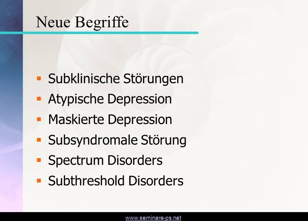 Neue Begriffe Subklinische Störungen Atypische Depression