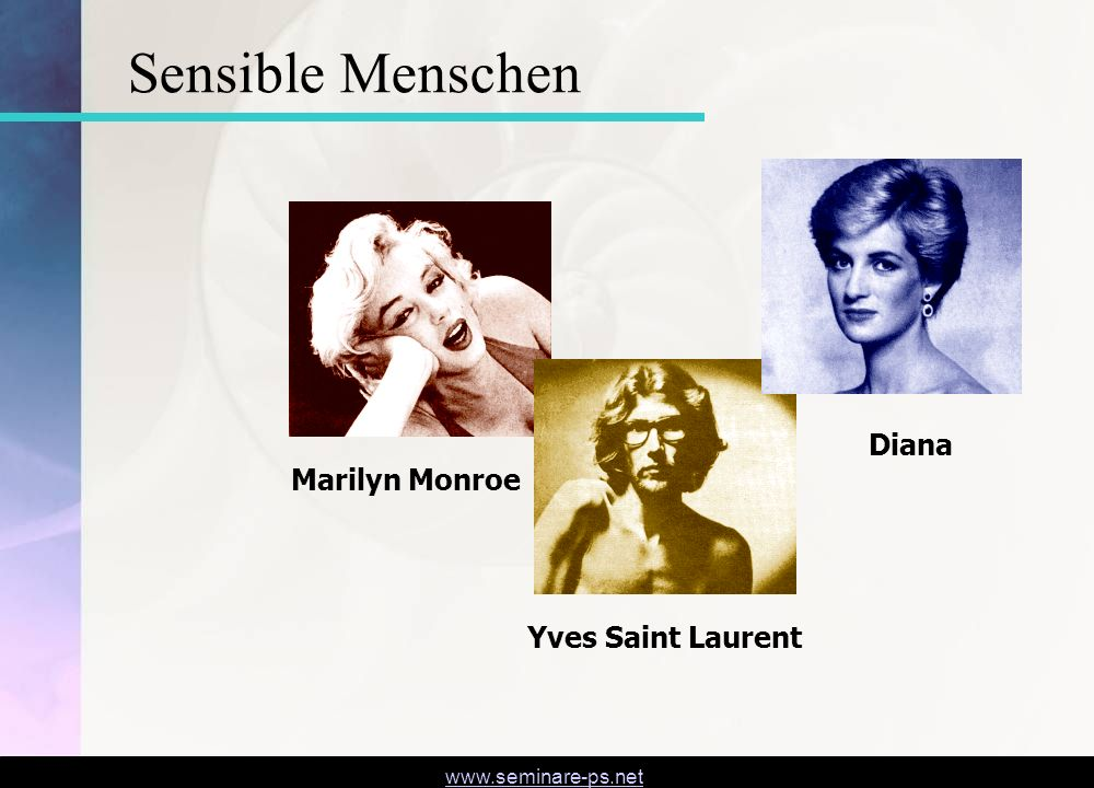 Sensible Menschen Diana Marilyn Monroe Yves Saint Laurent