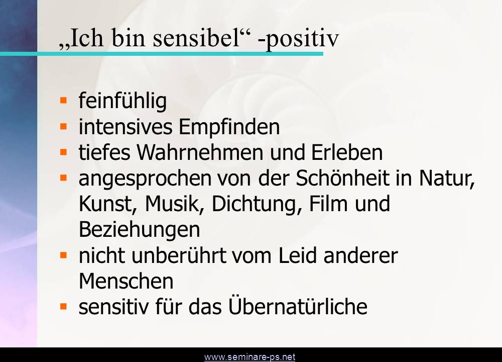 """Ich bin sensibel -positiv"