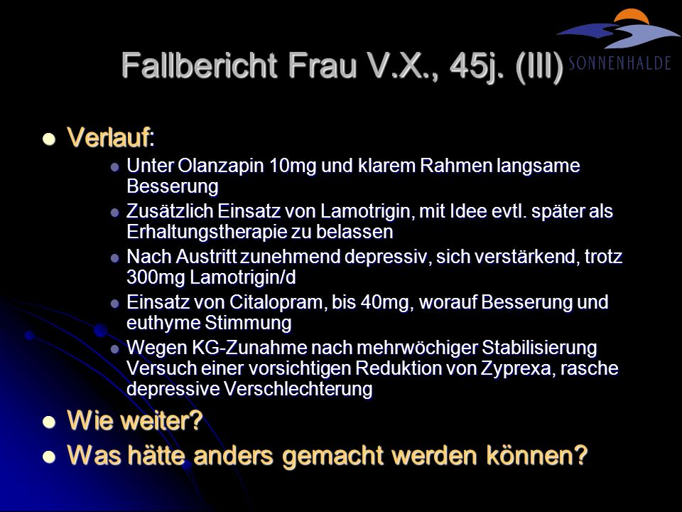 Fallbericht Frau V.X., 45j. (III)