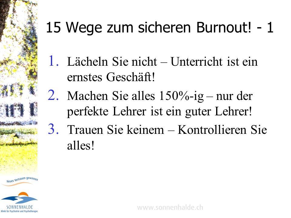15 Wege zum sicheren Burnout! - 1