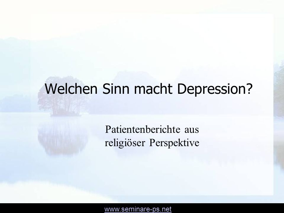 Welchen Sinn macht Depression