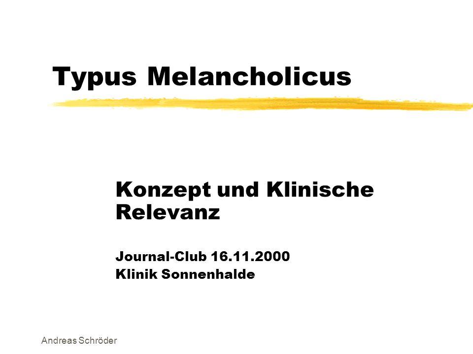 Typus Melancholicus Konzept und Klinische Relevanz