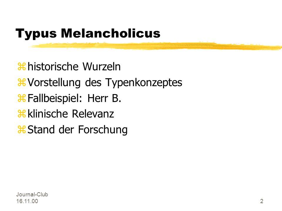 Typus Melancholicus historische Wurzeln Vorstellung des Typenkonzeptes