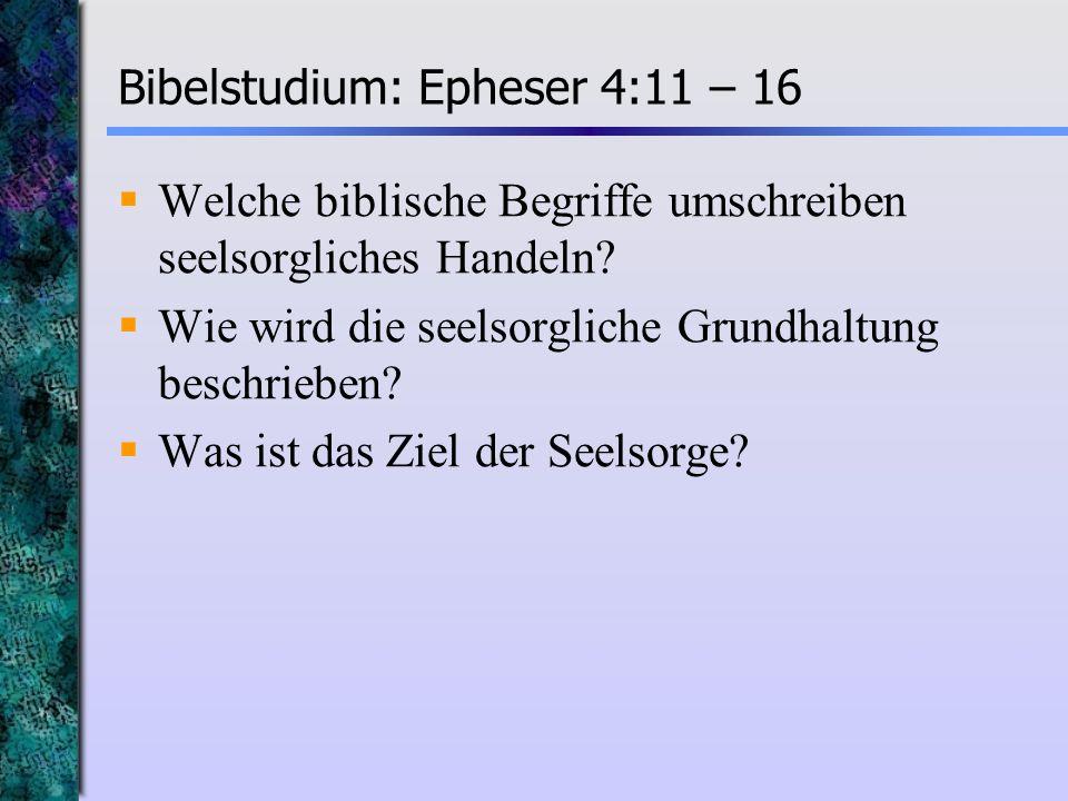 Bibelstudium: Epheser 4:11 – 16