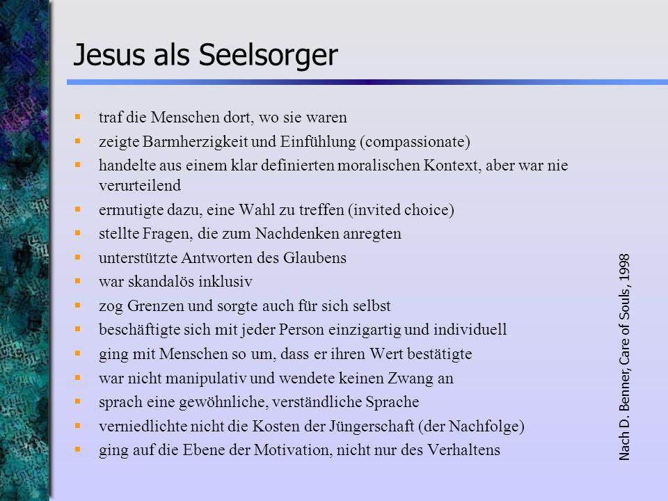 Jesus als Seelsorger traf die Menschen dort, wo sie waren