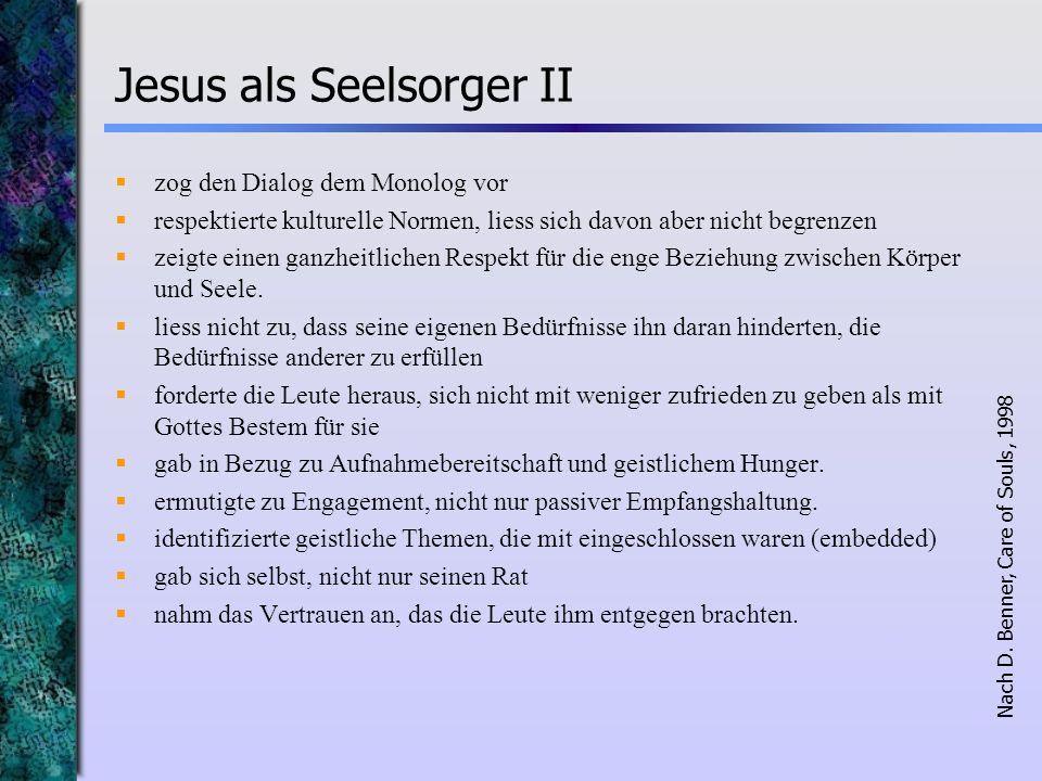Jesus als Seelsorger II