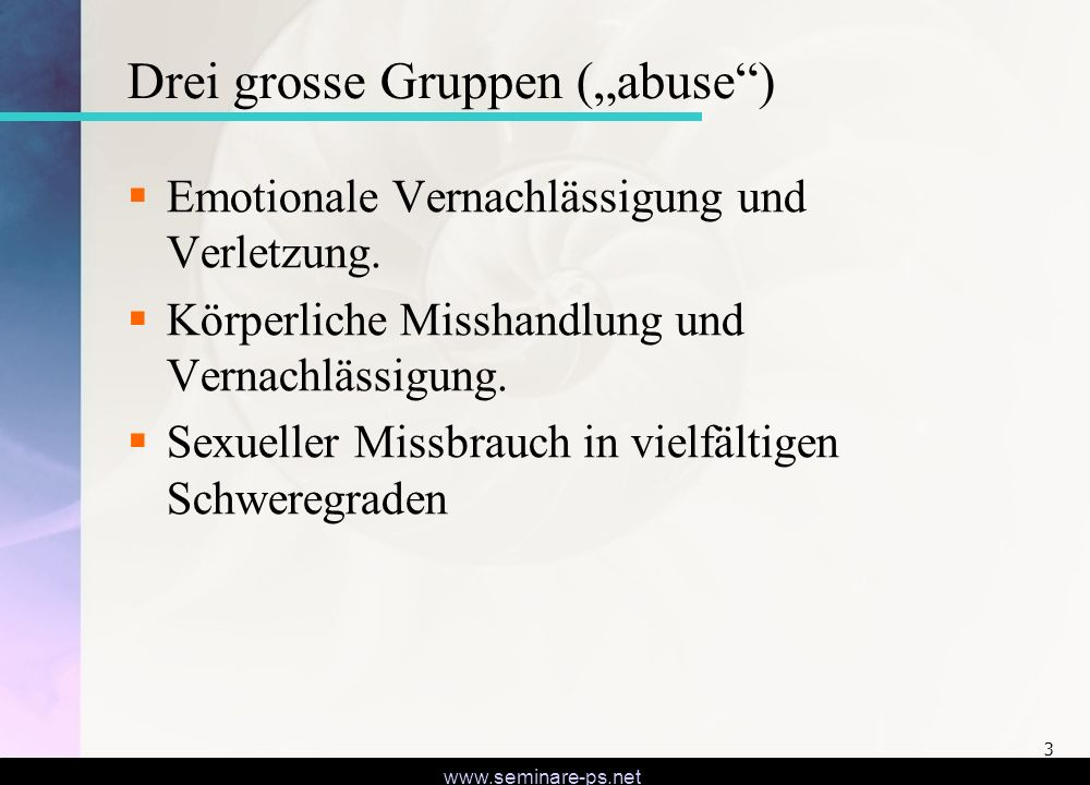 "Drei grosse Gruppen (""abuse )"