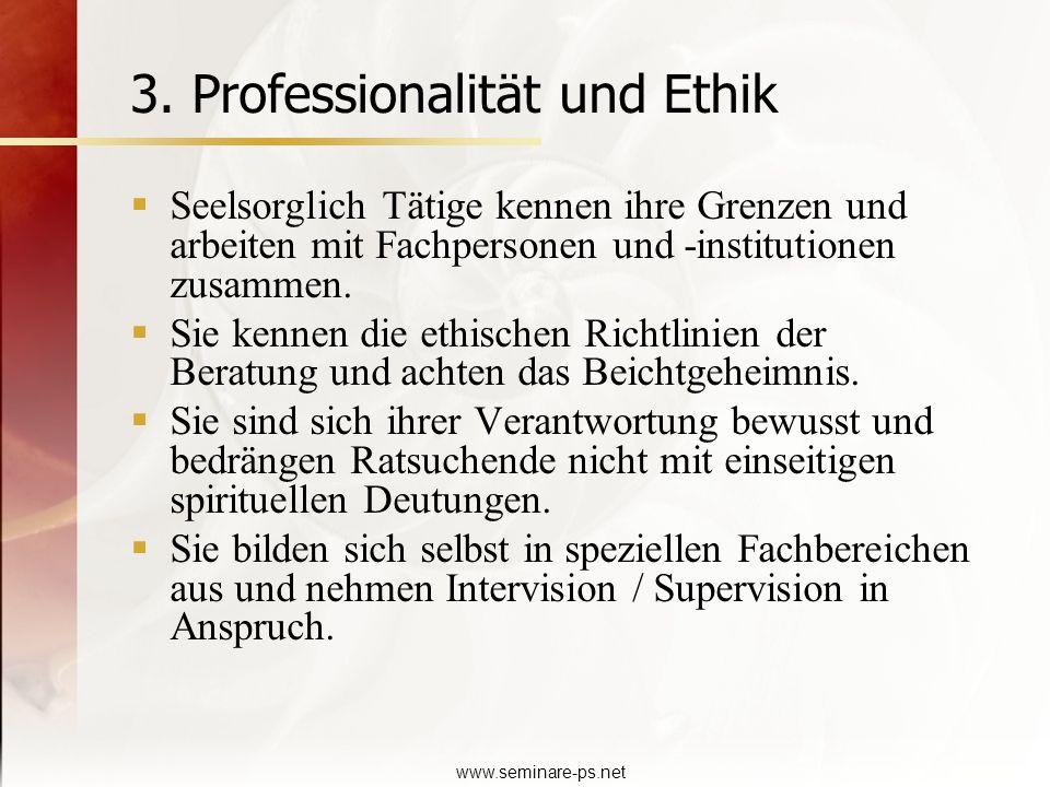 3. Professionalität und Ethik