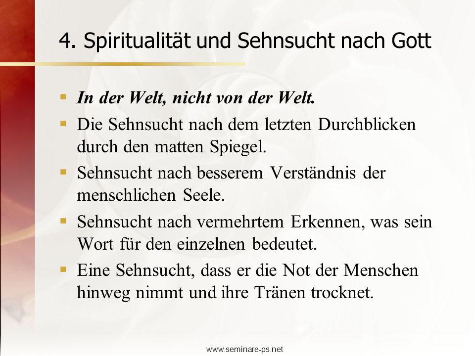 4. Spiritualität und Sehnsucht nach Gott