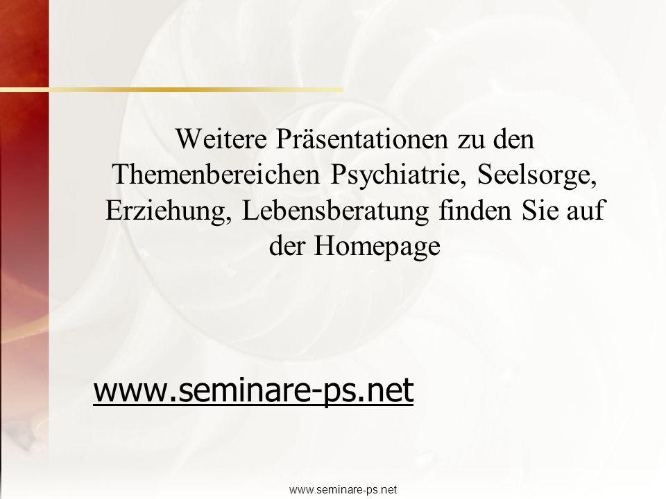 Weitere Präsentationen zu den Themenbereichen Psychiatrie, Seelsorge, Erziehung, Lebensberatung finden Sie auf der Homepage