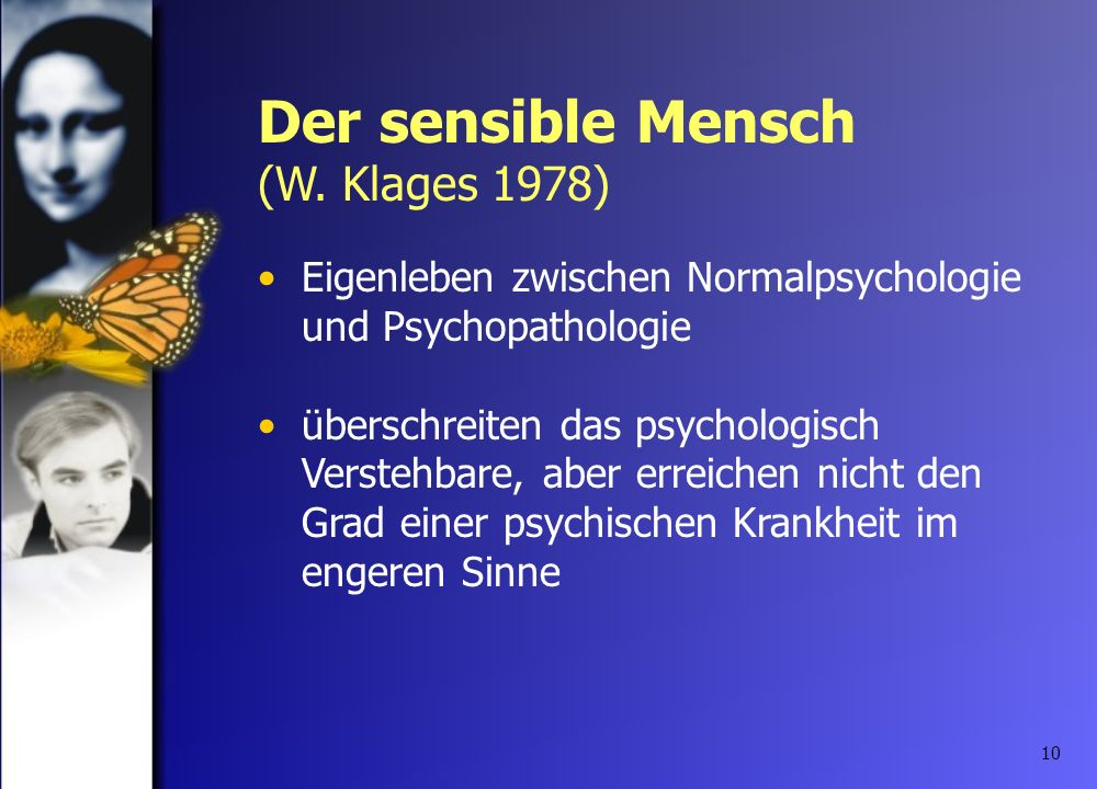 Der sensible Mensch (W. Klages 1978)