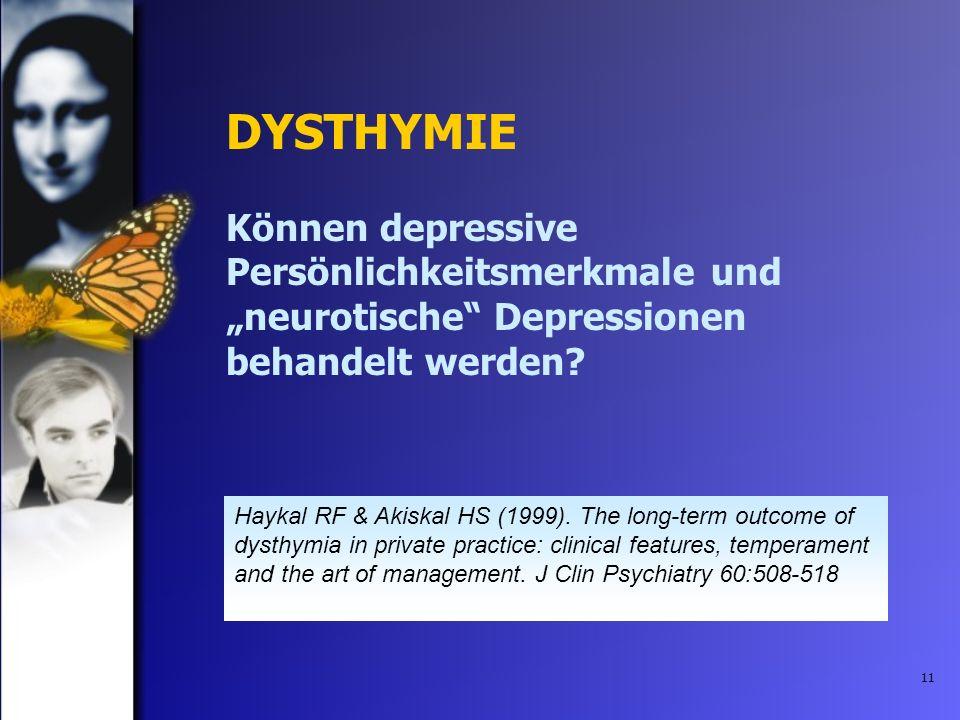 """DYSTHYMIE Können depressive Persönlichkeitsmerkmale und """"neurotische Depressionen behandelt werden"""