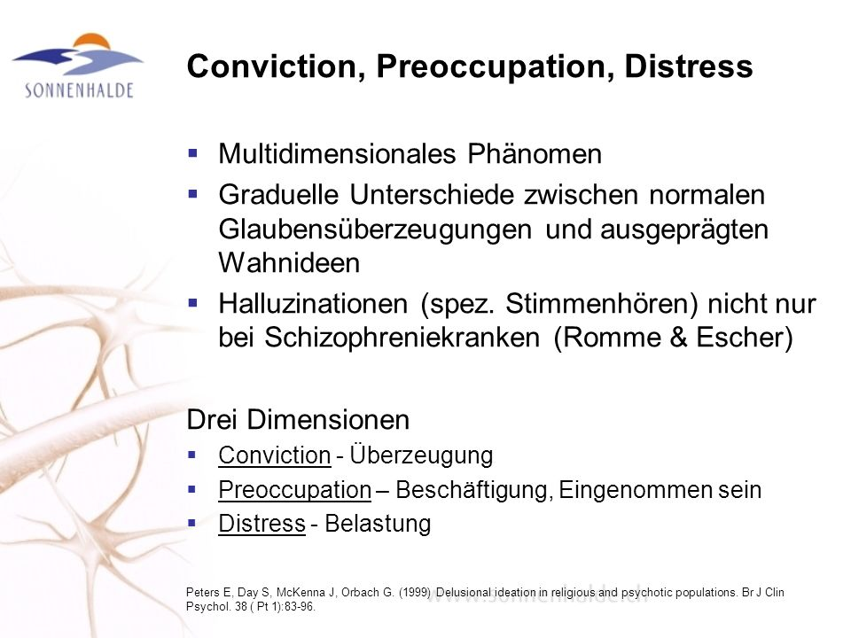Conviction, Preoccupation, Distress
