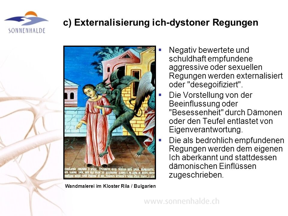 c) Externalisierung ich-dystoner Regungen