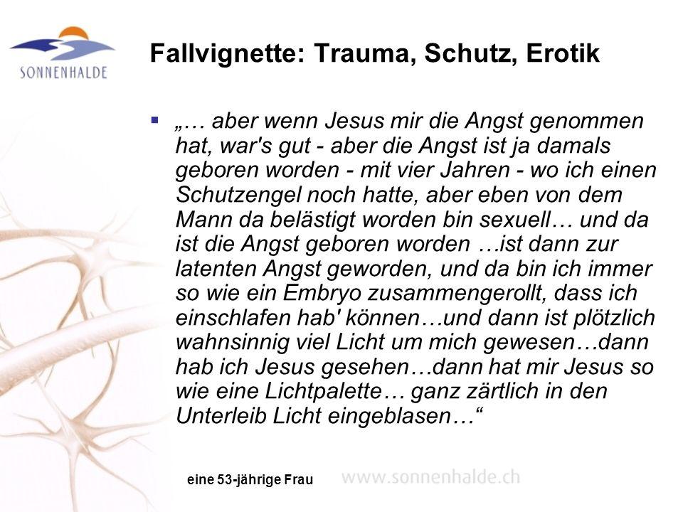 Fallvignette: Trauma, Schutz, Erotik