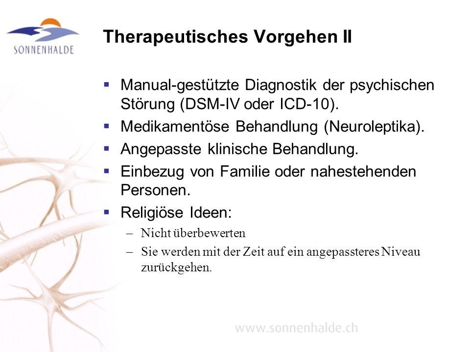 Therapeutisches Vorgehen II