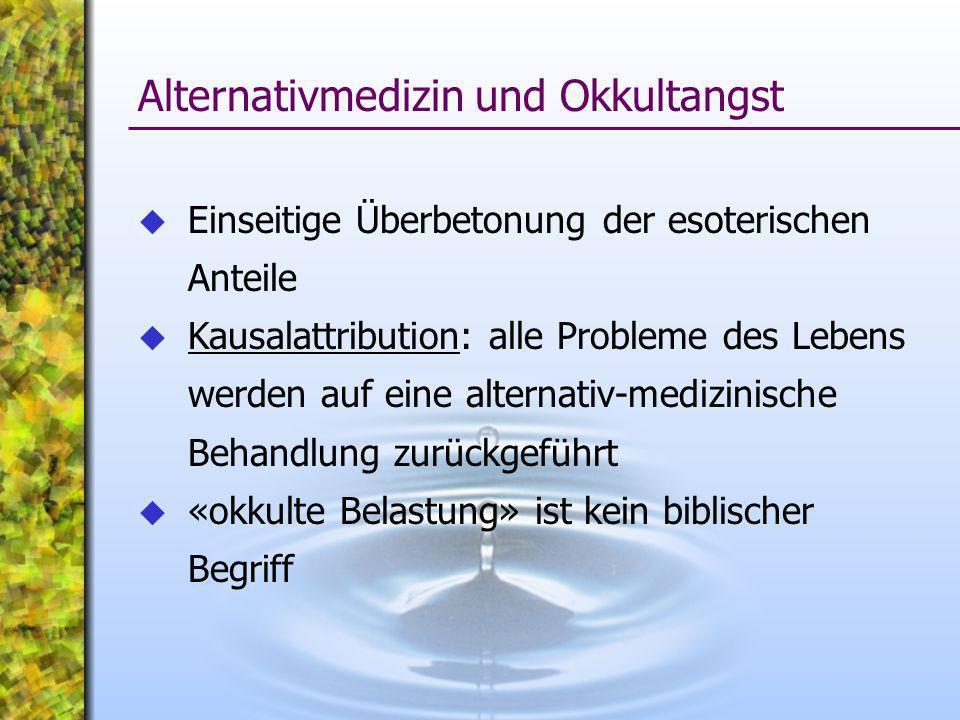 Alternativmedizin und Okkultangst