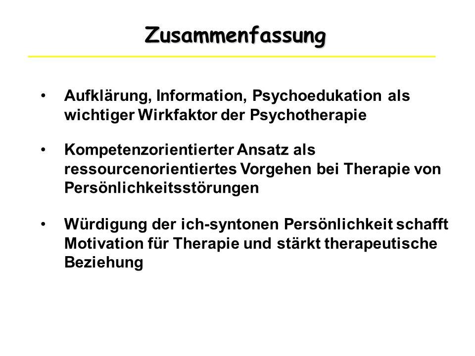 Zusammenfassung Aufklärung, Information, Psychoedukation als wichtiger Wirkfaktor der Psychotherapie.