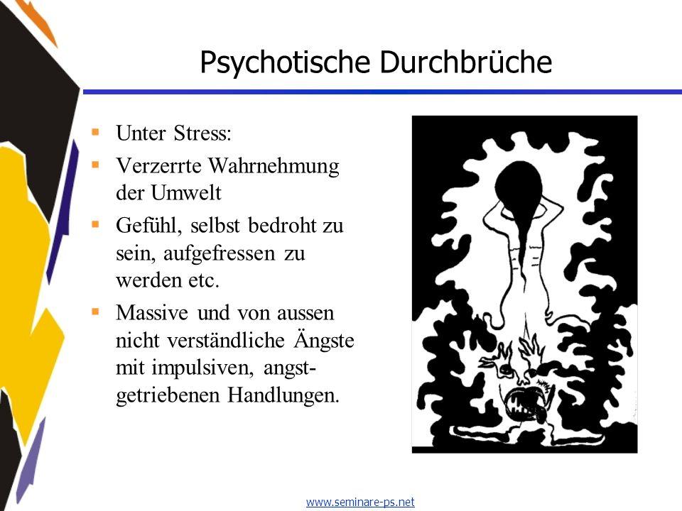Psychotische Durchbrüche