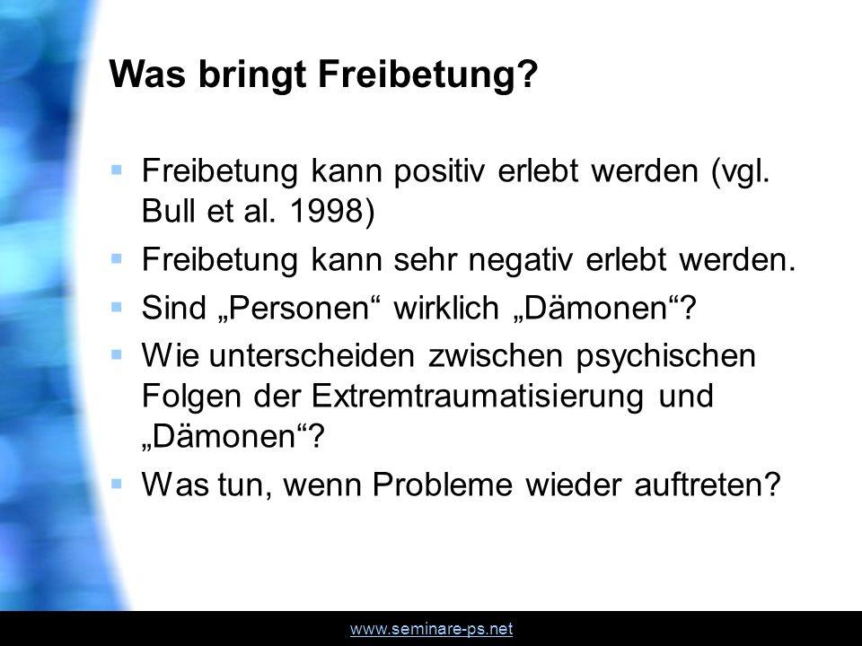 Was bringt Freibetung Freibetung kann positiv erlebt werden (vgl. Bull et al. 1998) Freibetung kann sehr negativ erlebt werden.