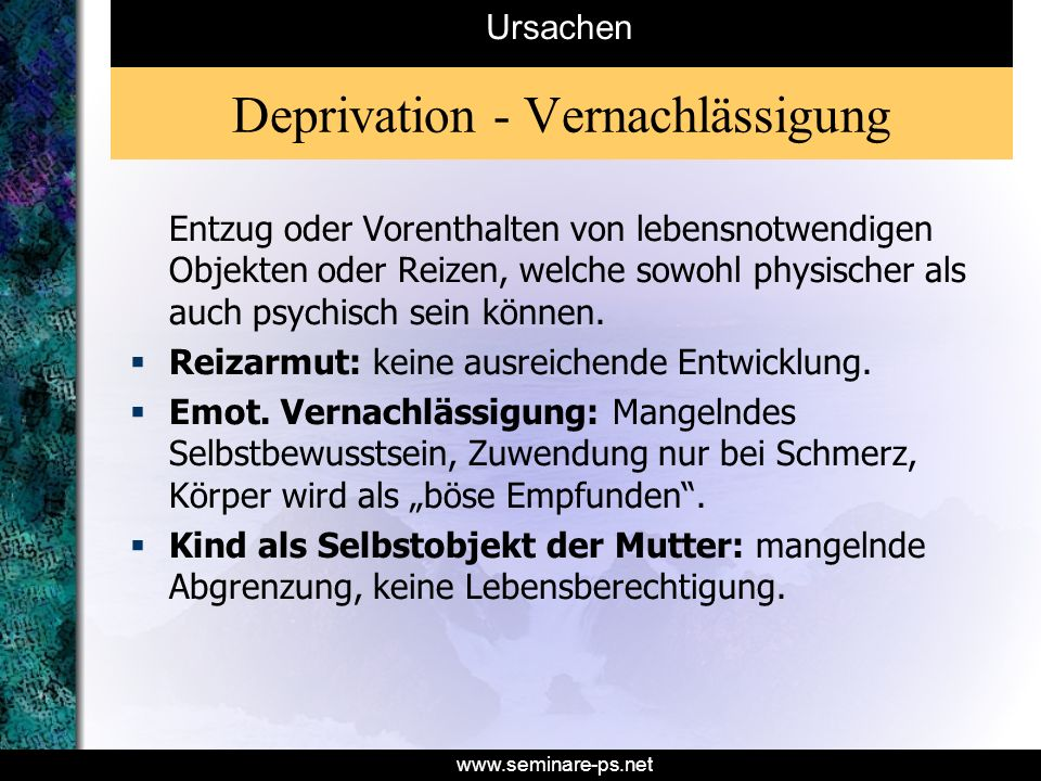 Deprivation - Vernachlässigung