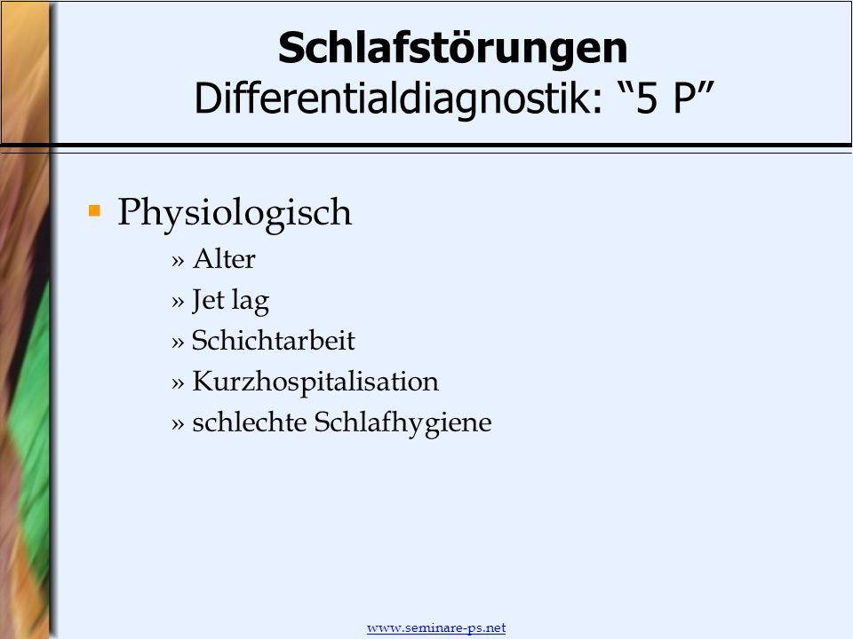 Schlafstörungen Differentialdiagnostik: 5 P