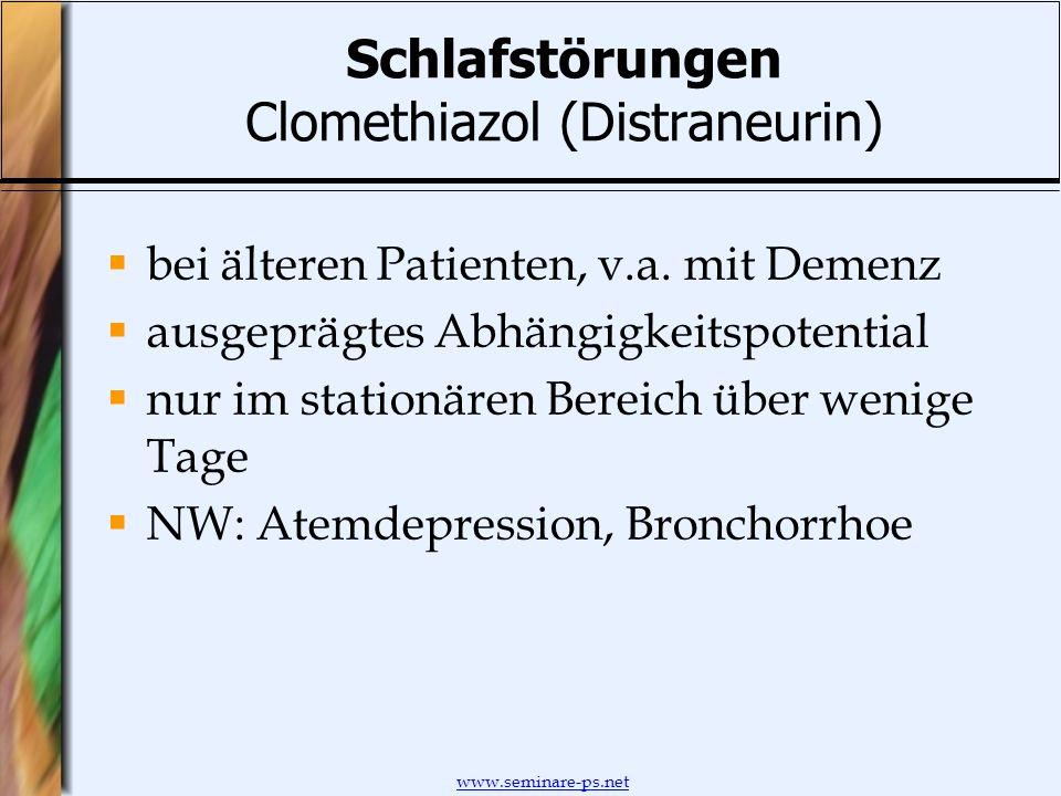 Schlafstörungen Clomethiazol (Distraneurin)