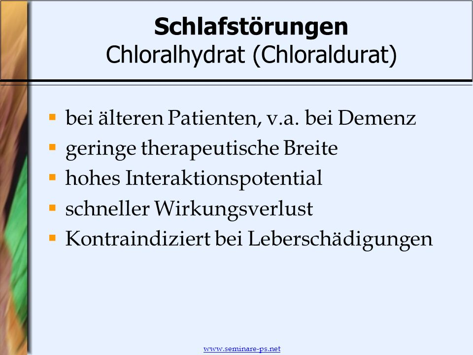Schlafstörungen Chloralhydrat (Chloraldurat)