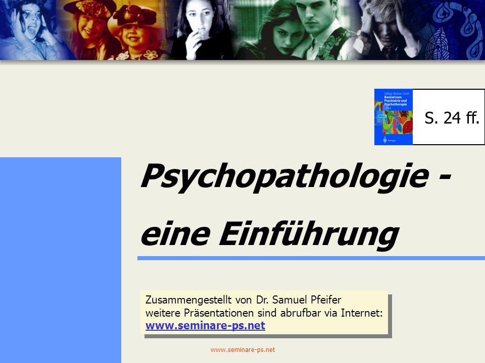 Psychopathologie - eine Einführung S. 24 ff.