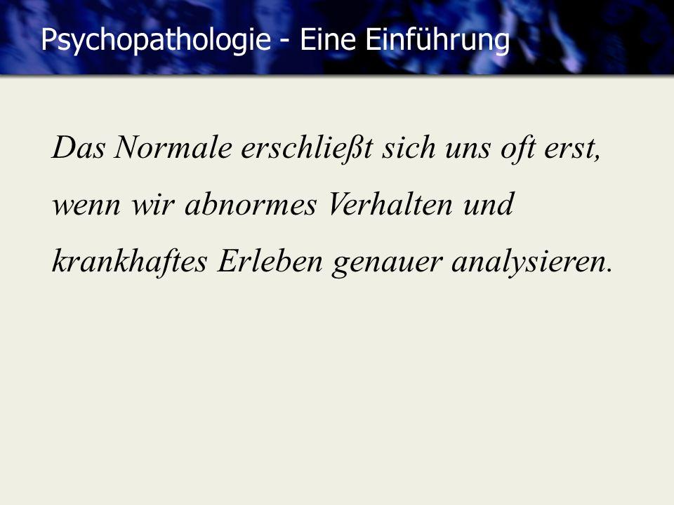 Psychopathologie - Eine Einführung