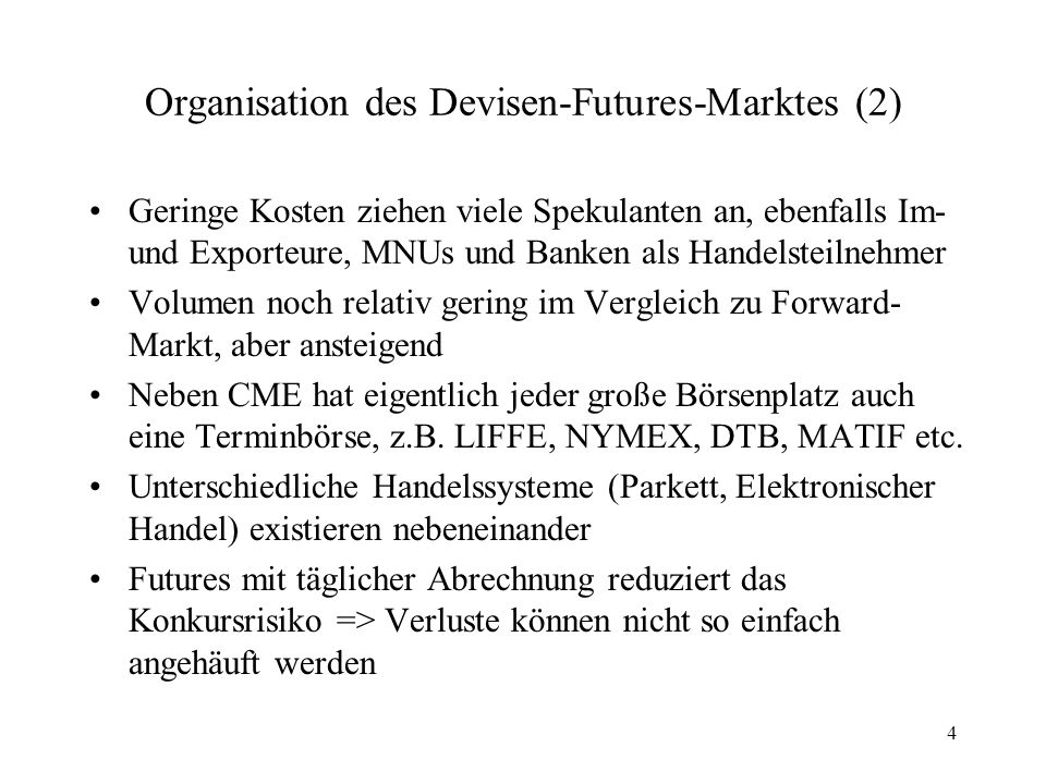 Organisation des Devisen-Futures-Marktes (2)