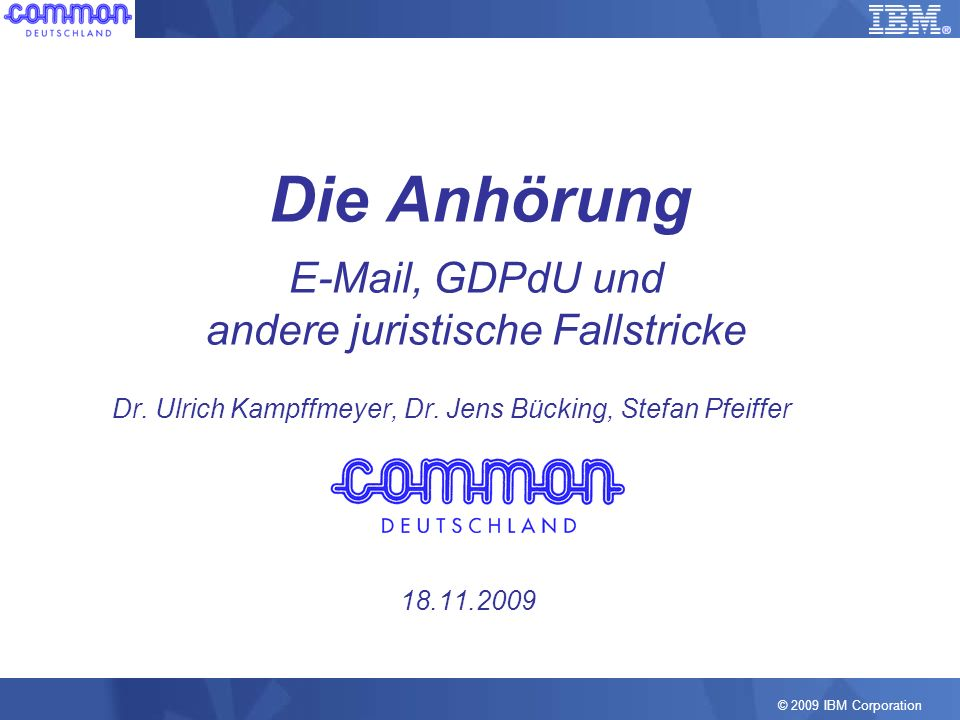 E-Mail, GDPdU und andere juristische Fallstricke