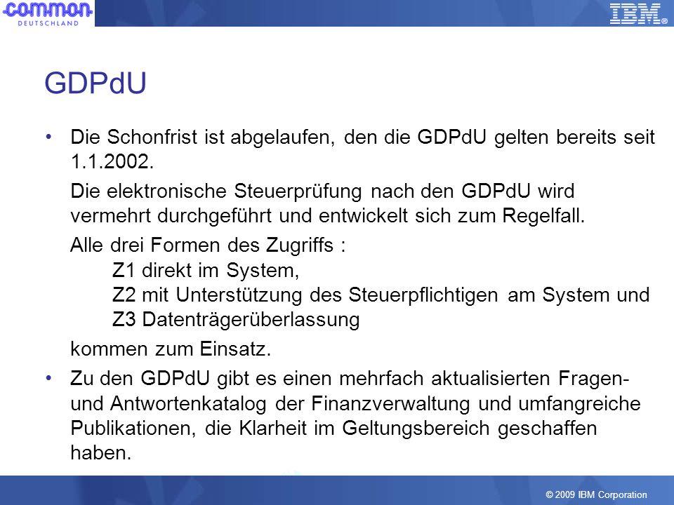 GDPdUDie Schonfrist ist abgelaufen, den die GDPdU gelten bereits seit 1.1.2002.