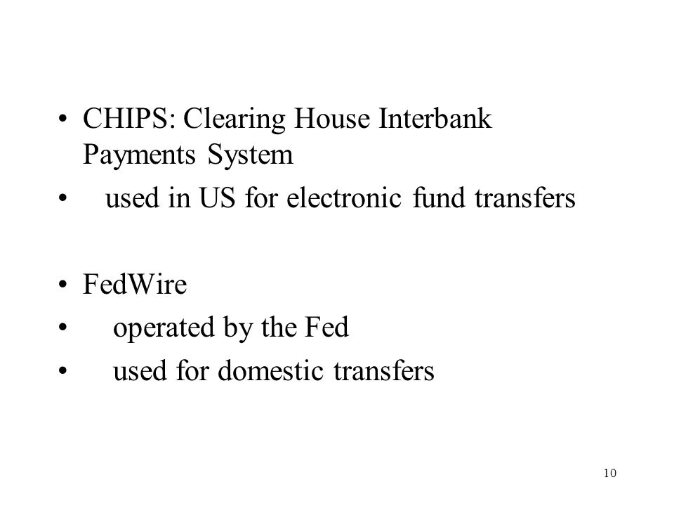 CHIPS: Clearing House Interbank Payments System
