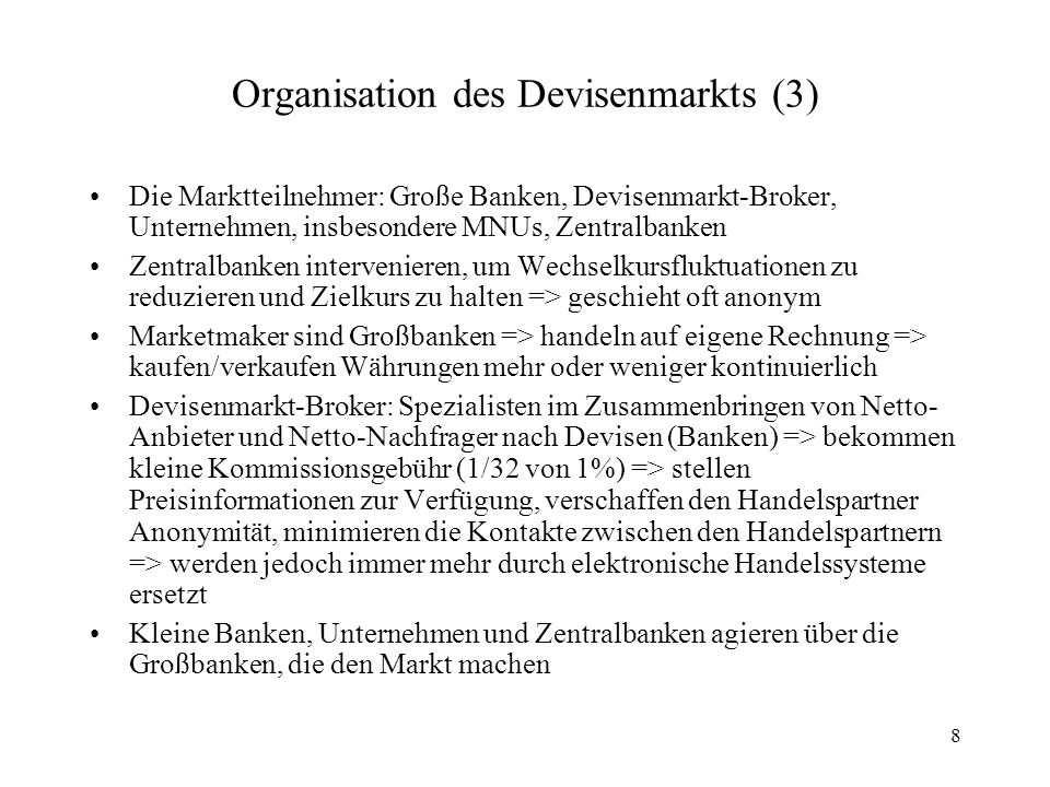 Organisation des Devisenmarkts (3)