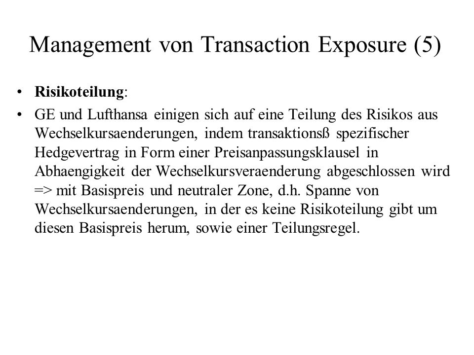 Management von Transaction Exposure (5)