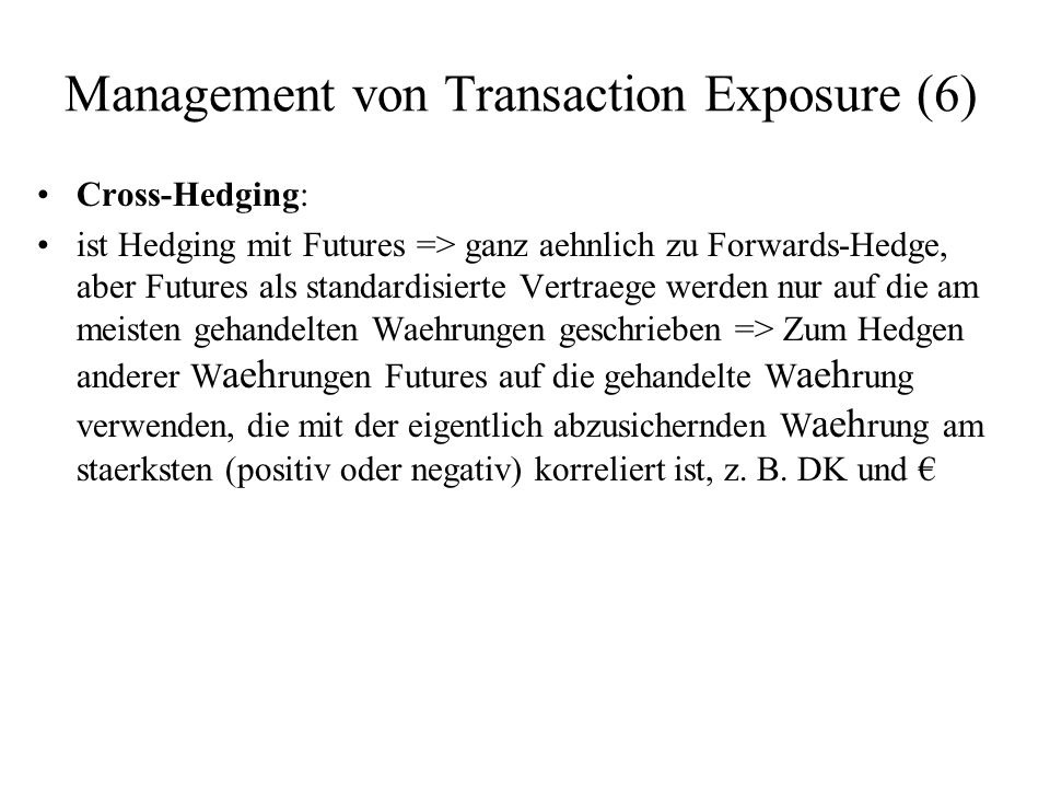 Management von Transaction Exposure (6)