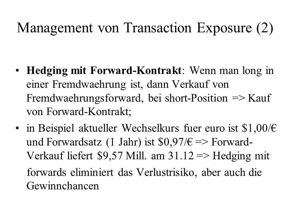 Management von Transaction Exposure (2)