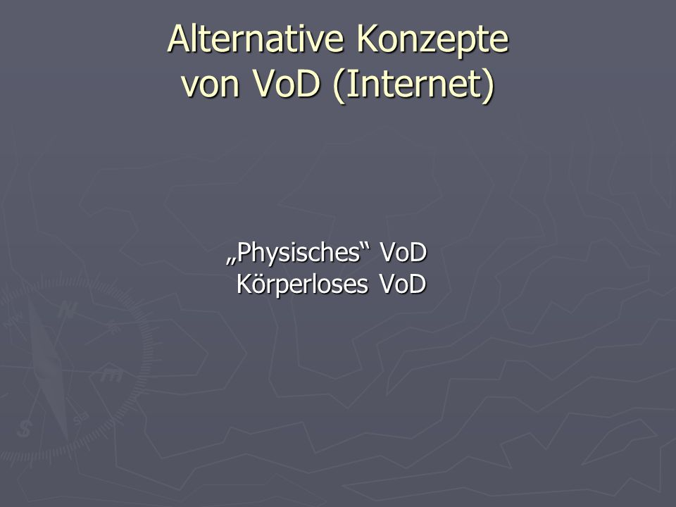 Alternative Konzepte von VoD (Internet)