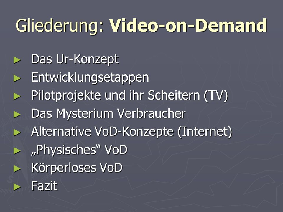 Gliederung: Video-on-Demand