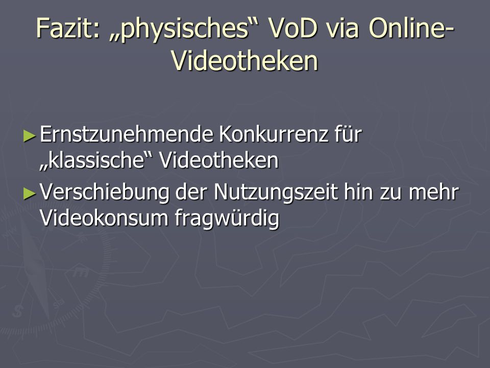 "Fazit: ""physisches VoD via Online-Videotheken"