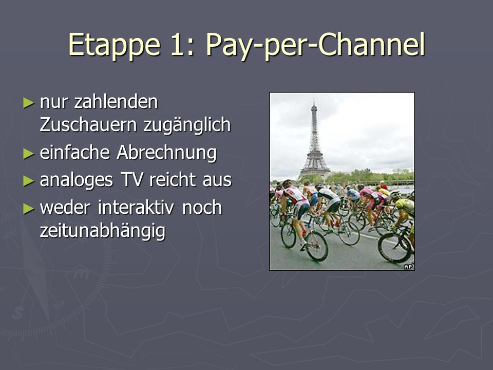 Etappe 1: Pay-per-Channel