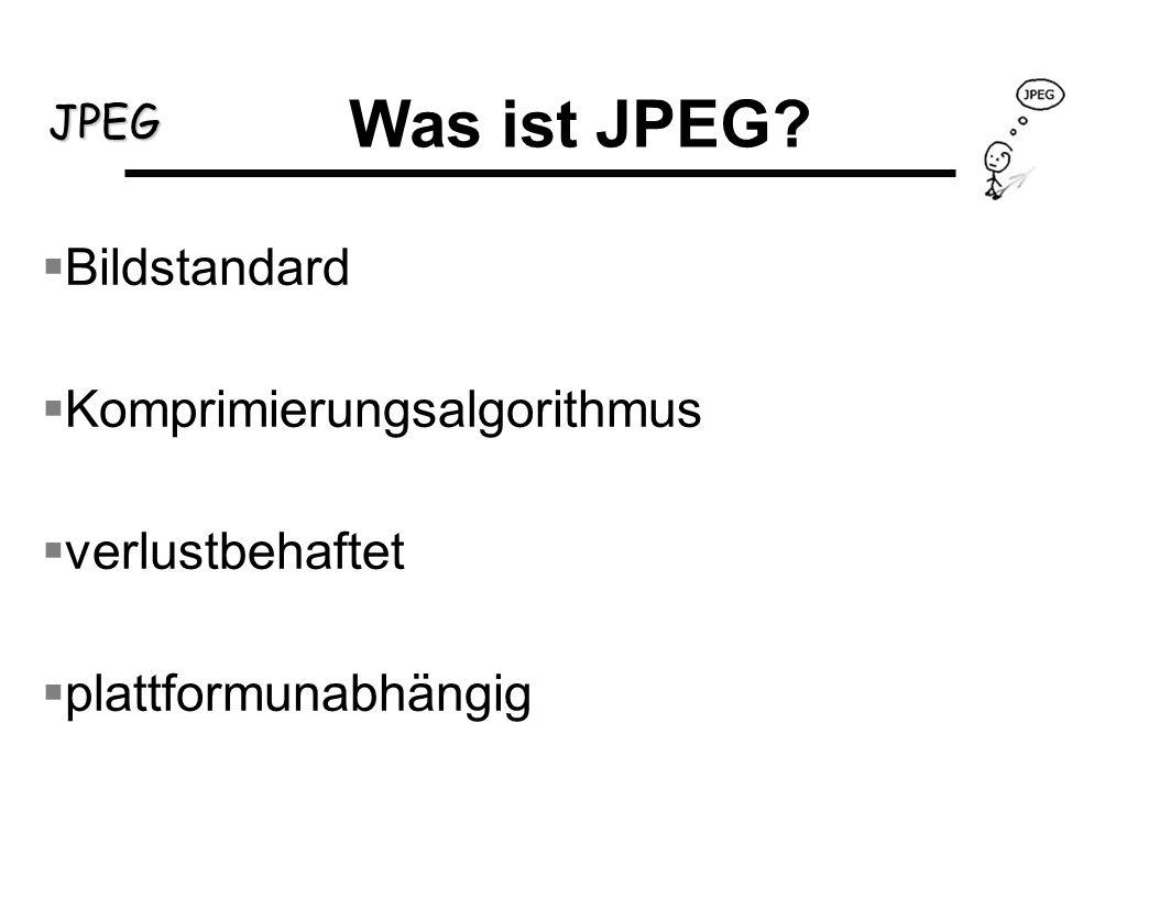 Was ist JPEG Bildstandard Komprimierungsalgorithmus verlustbehaftet