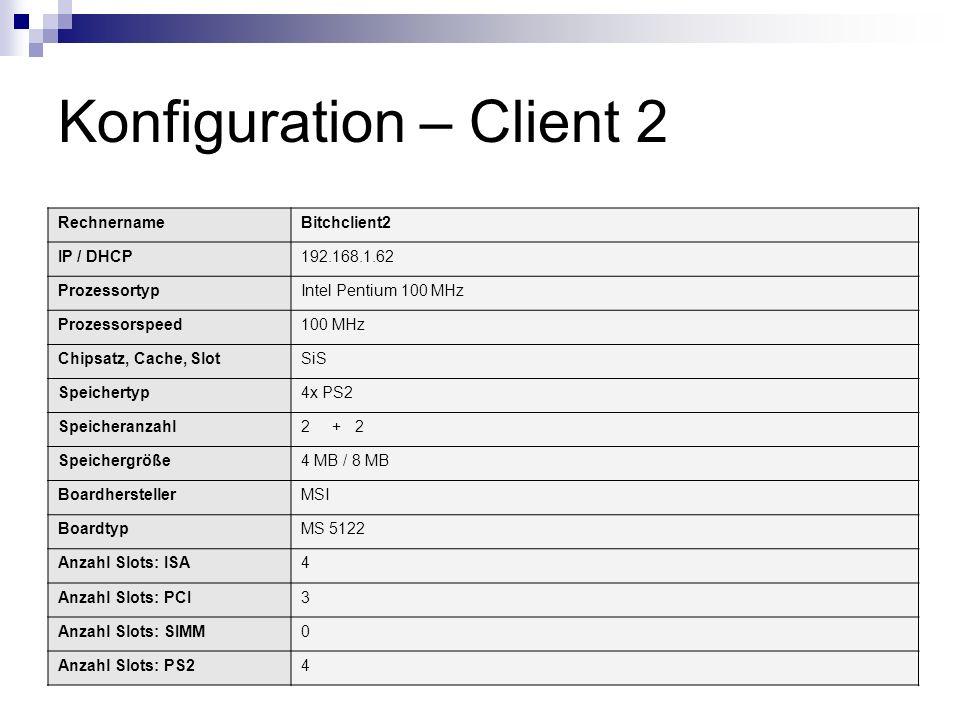 Konfiguration – Client 2